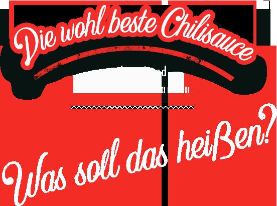 Die wohl beste Chilisauce